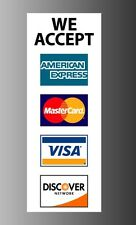 "We accept credit card Visa Mastercard Amex Discover Sticker Vinyl Decal 8"" x 3"""