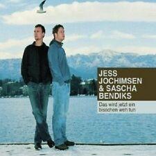 JESS JOCHIMSEN & SASCHA BENDIKS - DAS WIRD JETZT EIN BISSCHEN WEH TUN  CD NEU