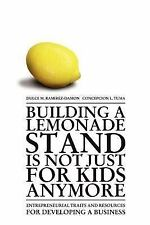 Building a Lemonade Stand is Not Just For Kids Anymore: Entrepreneurial traits a