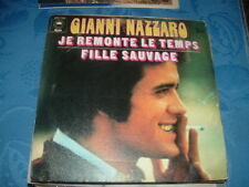 """GIANNI NAZZARO """" JE REMONTE LE TEMPS -FILLE SAUVAGE"""" IN FRANCESE FRANCE'73"""