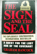 The Sign and the Seal: Quest for the Lost Ark of the Covenant by Graham...