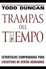 Trampas del tiempo: Proven Strategies for Swamped Salespeople (Spanish Edition)