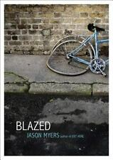 Blazed by Jason Myers (2014, Paperback)