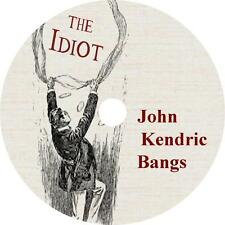 The Idiot John Kendrick Bangs Audiobook on 1 MP3 CD Fiction English Free Ship