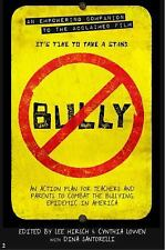 Bully: An Action Plan for Teachers, Parents, and Communities to Combat the Bully