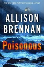 Max Revere Novels: Poisonous 3 by Allison Brennan (2016, Hardcover)