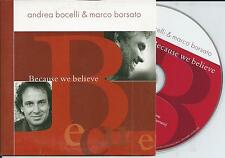ANDREA BOCELLI & MARCO BORSATO - Because we believe CD SINGLE 2TR 2006 HOLLAND