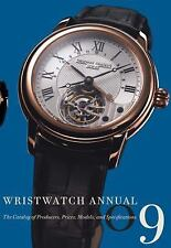 Wristwatch Annual 2009: The Catalog of Producers, Prices, Models, and Specificat