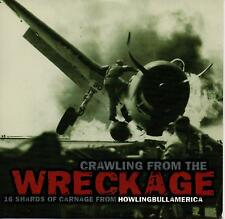 CRAWLING FROM THE WRECKAGE 16 SHARDS OF CRANAGE FROM HOWLINGBULL AMERICA PROMO