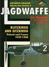 Jagdwaffe - Blitzkrieg and Sitzkrieg: Poland and France - Vol.1 Sec.3 - by Mom..