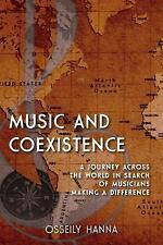 Music and Coexistence: A Journey across the World in Search of Musicians Making