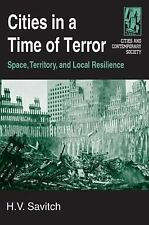 Cities in a Time of Terror: Space, Territory, and Local Resilience (Cities and C