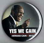 "2012 Herman Cain 2 1/4"" Presidential Campaign Button (Pin 01)"