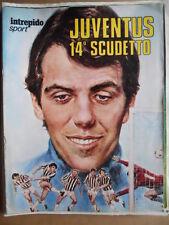 Intrepido Sport Suppl. n°23 1971 14° Scudetto Juventus Roberto Bettega [G388]