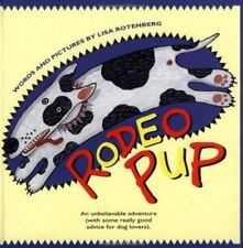 Rodeo Pup by Lisa Rotenberg (1998, Hardcover)
