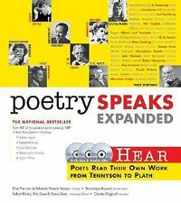 Poetry Speaks Expanded: Hear Poets Read Their Own Work From Tennyson to Plath (B