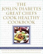 The Joslin Diabetes Great Chefs Cook Healthy Cookbook by Bonnie Sanders Polin...