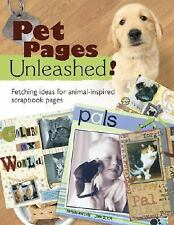 Pet Pages Unleashed!: Fetching Ideas for Animal-Inspired Scapbook Pages (Memory