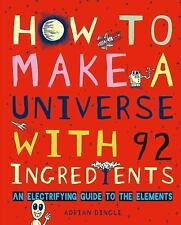 How to Make a Universe with 92 Ingredients: An Electrifying Guide to the Element