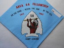 AREA 6A FELLOWPSHIP 1915-1965  5O  CAMP LEJEUNE NECKERCHIEF  E188