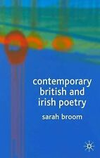 Contemporary British and Irish Poetry : An Introduction by Sarah Broom (2005,...