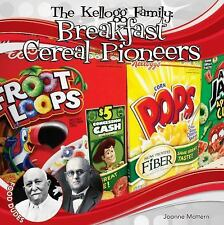 Food Dudes Set 1 Ser.: Kellogg Family: : Breakfast Cereal Pioneers by Joanne...