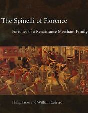 The Spinelli of Florence: Fortunes of a Renaissance Merchant Family, Caferro, Wi