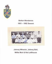 BOLTON WANDERERS 1951-1952 TEAM GROUP RARE ORIGINAL HAND SIGNED X 4 SIGNATURES