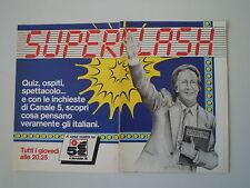advertising Pubblicità 1984 SUPERFLASH CANALE 5 e MIKE BONGIORNO