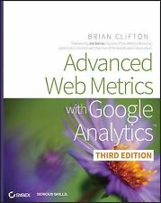 Advanced Web Metrics with Google Analytics by Brian Clifton (2012, Paperback)