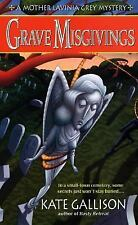 Grave Misgivings (Mother Lavinia Grey Mysteries) Gallison, Kate Mass Market Pap