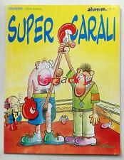 SUPER CARALI Humor 8 COMIC ART 1994 Edika