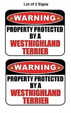 2Ct Warning Property Protected by Westhighland Terrier Laminated Dog Sign&Decal