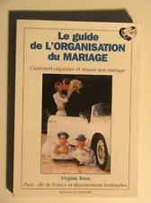 Le guide de l'organisation du mariage Roux  Virginie Occasion Livre