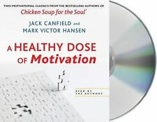 A Healthy Dose of Motivation: Includes 'The Aladdin Factor' and 'Dare to Win', H