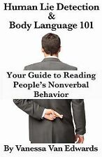 Human Lie Detection and Body Language 101: Your Guide to Reading People's...
