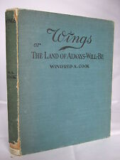 Wing! or The Land of Always Will be by W A Cook - Fairies - Colour Plts  HB