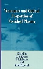 The Language of Science Ser.: Transport and Optical Properties of Nonideal...