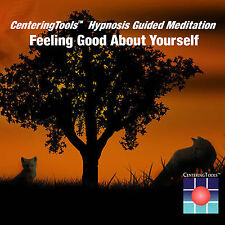 FEELING GOOD ABOUT YOURSELF: 27 Minute Guided Meditation/Hypnosis Audio