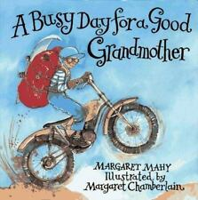 Busy Day for a Good Grandmother