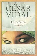 Lo-ruhama: No compadecida (Spanish Edition), Vidal, César, New