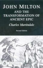 Milton and the Transformation of Ancient Epic (Bristol Classical Paperbacks), pr