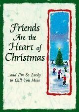 Friends Are the Heart of Christmas: And I'm So Lucky to Call You Mine (A Blue Mo