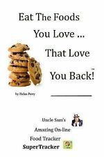 Eat the Foods You Love, That Love You Back! : Uncle Sam's on-Line...