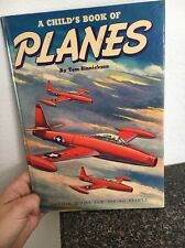 A Child's Book of Planes Sinnickson Hardcover 1951 Maxton Publishers