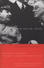 My Dear Mr. Stalin: The Complete Correspondence of Franklin D. Roosevelt and Jos