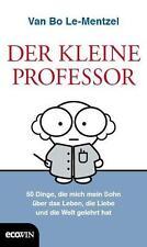 Der Kleine Professor von Van Bo Le-Mentzel (2016, Gebundene Ausgabe)