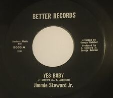JIMMIE STEWARD JR Yes Baby/I'm In Love Again 45 Better