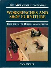 Workbenches and Shop Furniture: Techniques for Better Woodworking (The Workshop