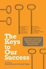 The Keys to Our Success: Lessons Learned from 25 of Our Best Project Managers